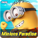 Tricks: Minions Paradise by ARIGATO