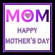 Happy Mother's Day by Pratik Nandha