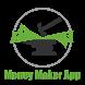 Money Maker App - Get Paid $ by Indefatigable Media