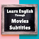 Learn English through Movies subtitles by kanui