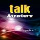 Talk Anywhere by SHINETOWN TELECOM