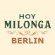 Hoy Milonga Berlin by Mariano Ksairi