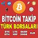 Bitcoin & Altcoin Takip -Türk Borsaları