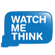 Watch Me Think by Watch Me Think