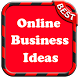 Business online ideas Free by Ismail elmerabti
