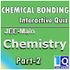 CHEMICAL BONDING PART 2 by Learn with Quiz