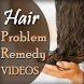 Hair Problem Solution Videos - Hair Home Remedies