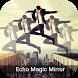 Echo Mirror Magic Effect - Crazy Mirror by Swifty App Stdio