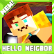 Neighbor hello. Minecraft map by Lavi Developer