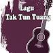 Lagu Tak Tun Tuang by DnsckR Dev