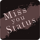Miss You Status 2018 by Photo Editor Art