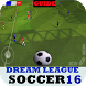 Guide Dream League Soccer:2016 by DEV RTA INC