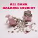 All Bank Balance Enquiry by AppKasper