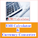 EMI Calculator & Currency Converter