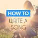 How To Write a Song‏‎ steps by How To - Free How To Apps