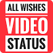 All Wishes Video Songs Status 2017 by video4you
