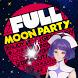 FULL MOON PARTY by NadiaSoft Inc.