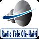 Radio Tele Ole Haiti by ZenoRadio LLC