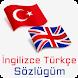 İngilizce Türkçe Sözlüğüm