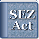 India - The Special Economic Zones Act 2005 by Rachit Technology