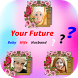 Future life Partner & Baby Face Predictor Prank by MHQ Apps