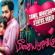 Tamil Video Status song-lyrical videos by Empire State Inc