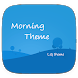 Morning Theme LG G6 G5 V20 by WSTeams