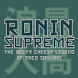 Ronin Supreme by GStache