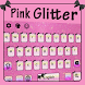 Pink Glitter Keyboard Theme by Echo Keyboard Theme
