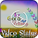Good Morning Video Status by Ventura Developer