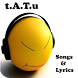 t.A.T.u Songs & Lyrics by andoappsLTD