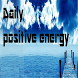 Daily positive energy by 心靈夢想家