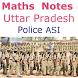 गणित Uttar Pradesh Police ASI Recruitment Notes by Prakash AK