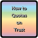 How to quotes on trust by nuannapaapp