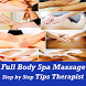 Full Body Spa and Massage Tips Techniques VIDEOs by Master Super Apps