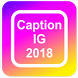 Caption for IG 2018 by Cuphy Dev