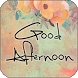 Good Afternoon by Apps Happy For You