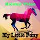 Koleksi Video My Little Pony by Trias Gemilang Dev