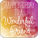Happy Birthday Friend by Apps Happy For You