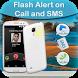 Flash Alert by Maruti Apps
