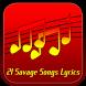 21 Savage Songs Lyrics by Narfiyan Studio
