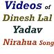 Dinesh Lal Yadav Nirahua Video by Amazing Judgement