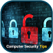 Computer Security Tips by Chatura Dange