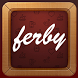 Ferby by Stolz Engineering