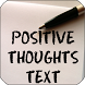 Positive Thoughts Text by Apps Happy For You