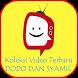 Koleksi Video Dodo dan Syamil by AW AndroLabs