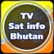 TV Sat Info Bhutan by Saeed A. Khokhar