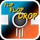 Flip Flop Drop by Brian Ross