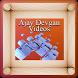 Ajay Devgan Videos by Guru Poke