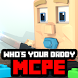 Map Who's your daddy game for MCPE by BailaMod